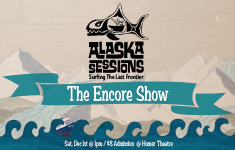 AlaskaSessions-encoreShow